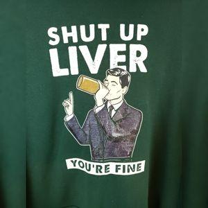 """Green Novelty Hoodie """"shut up liver"""" 2XL"""